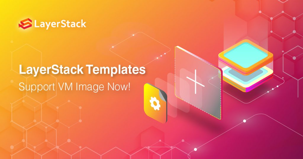 Templates Officially Integrated With VM Import And Support VM Image Now