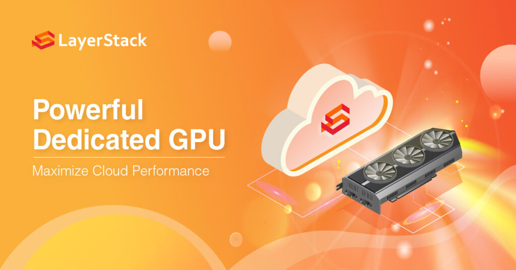 Dedicated GPU Cloud Servers